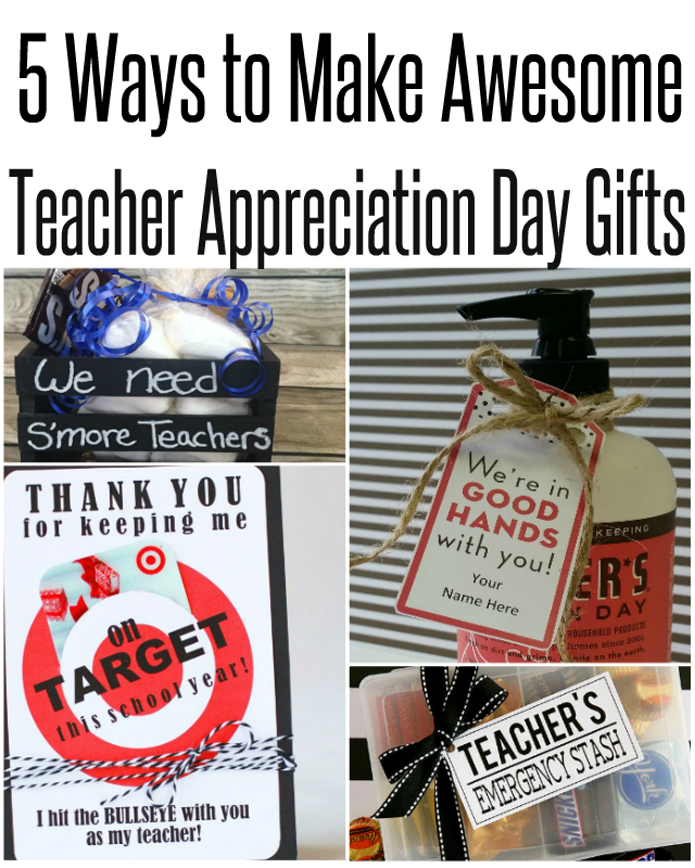 5 Ways to Make Awesome Teacher Appreciation Gifts