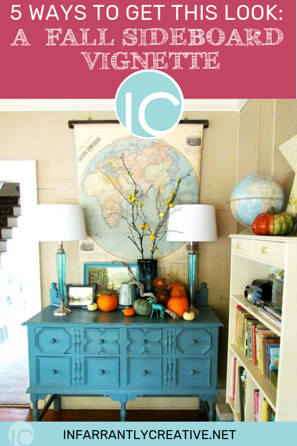 5 ways to get a fall sideboard vignette
