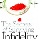 Dr Haltzman The Secrets of Surviving Infidelity