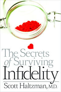 Dr Haltzman's: The Secrets of Surviving Infidelity