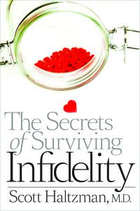 Dr Haltzman's: The Secrets of Surviving Infidelity