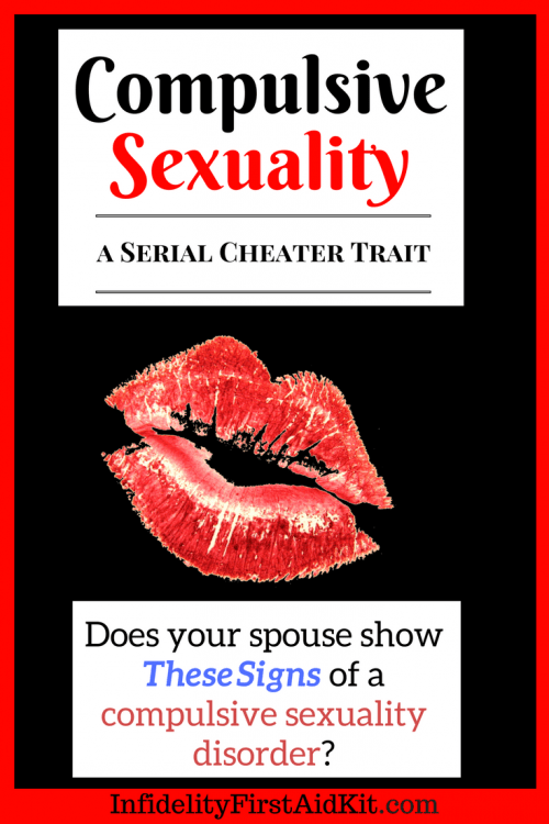 Compulsive Sexuality. A Serial Cheater Trait?