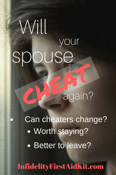 Cheat or Change? Will My Spouse Cheat Again?