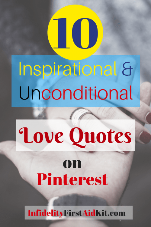 10 Unconditional Love Quotes on Pinterest [to Inspire You Today]
