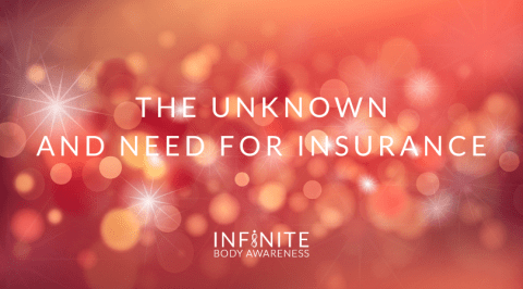 The Unknown and Need for Insurance