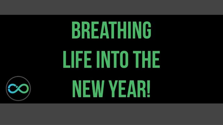 breathing life into the new year