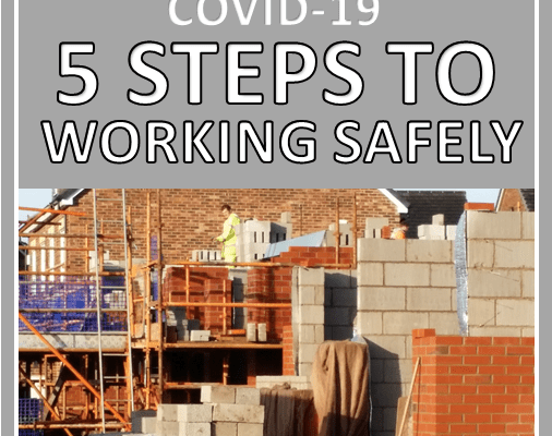 The 5 MUST DO things to be allowed to work on site whilst Covid-19 is present in the UK
