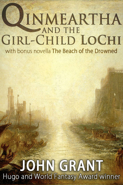 Qinmeartha and the Girl-Child LoChi by John Grant