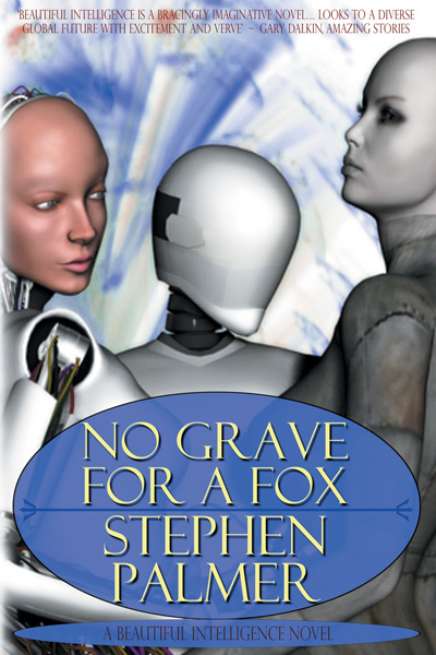 No Grave For A Fox by Stephen Palmer