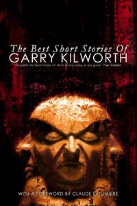 The Best Short Stories of Garry Kilworth