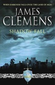 Shadowfall is the first novel of Clemens most recent fantasy series.  Like his Banned and Banished collection there will be five novels in this Godslayer series.