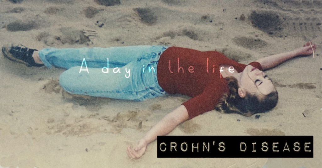 Crohn's Disease: A Day in the Life