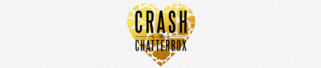 Podcast Banner Crash The Chatterbox