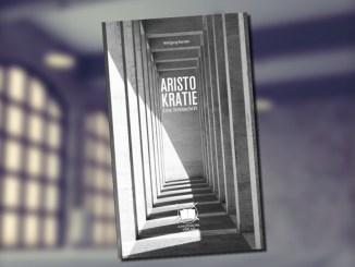 Wolfgang Bendel: Aristokratie - Eine Streitschrift