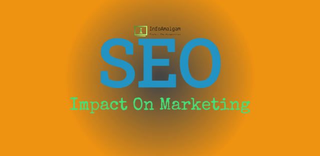 Impact of SEO on mareting
