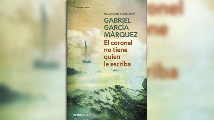 """""""El coronel no tiene quien le escriba"""" de Gabriel García Márquez"""