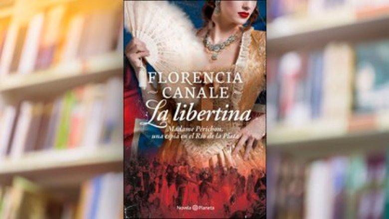 """La libertina"", de Florencia Canale"