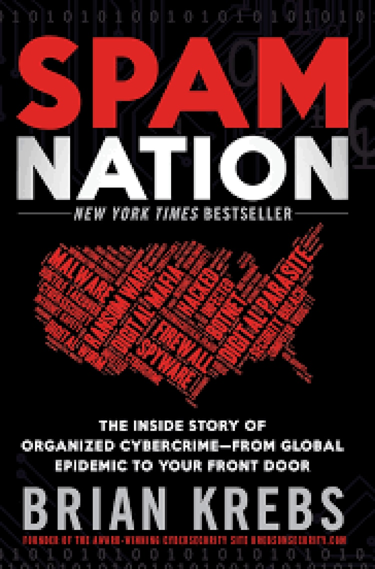 """Spam Nation – The Inside Story of Organized Cybercrime"" de Brian Krbes. (Sourcebooks, 2014)"
