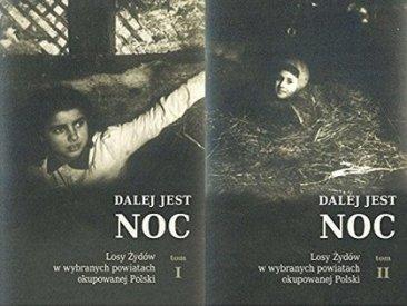 """""""Noche sin fin: el destino de los judíos en condados seleccionados de la Polonia ocupada,"""" una obra de 1.600 páginas en dos volúmenes."""