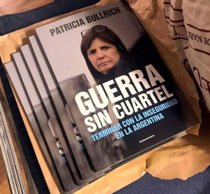"""El nuevo libro de Patricia Bullrich """"Guerra sin Cuartel"""" (Editorial Sudamericana)"""