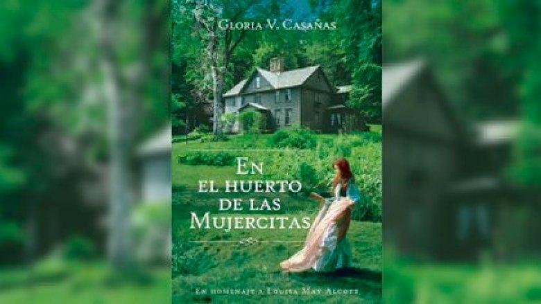 """""""En el huerto de las mujercitas"""", de Gloria V. Casañas"""