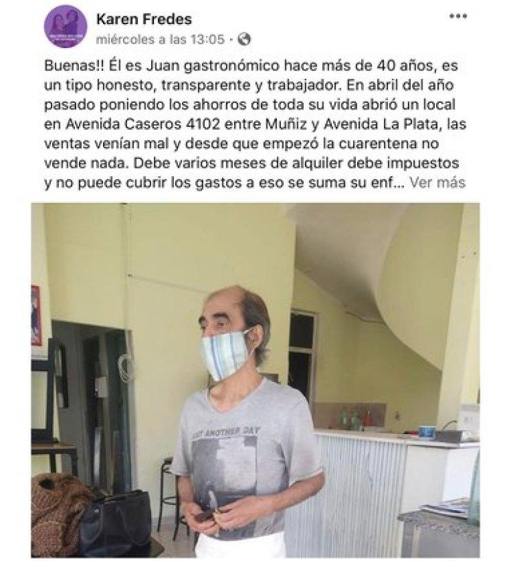 El primer posteo en Facebook de Karen Fredes, con el que se generó una catarata de acciones solidarias para ayudar a Juan