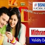 BSNL Mithram Plan Validity Extension