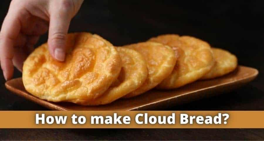 How to make Cloud Bread?