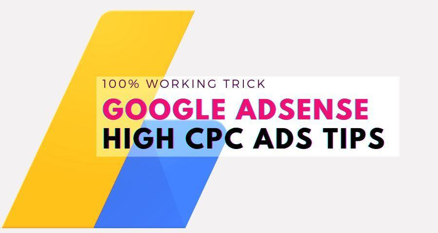 Google Adsense High CPC Ads Tips