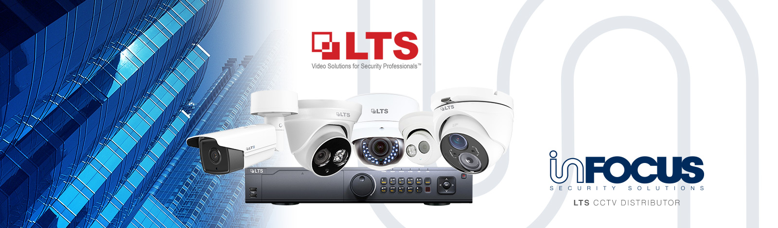 infocus security LTS CCTV distributor