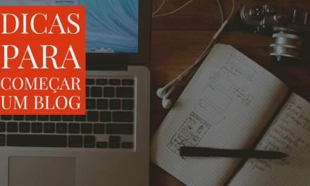 Dicas para começar um blog