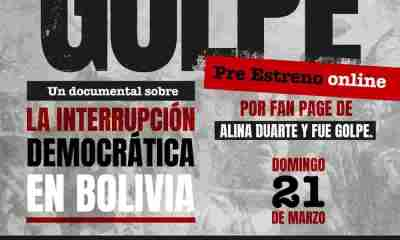Documental fue Golpe en Bolivia