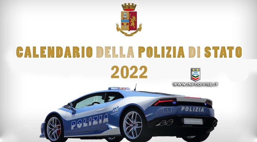 Polizia di Stato: in vendita il calendario 2022   INFODIVISE