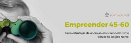 Fundação AEP lança apoios ao empreendedorismo sénior