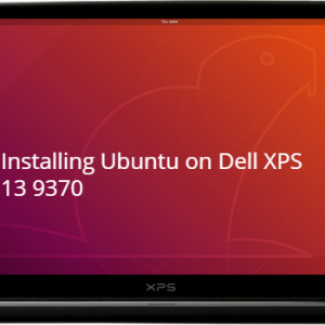 install Ubuntu on Dell XPS 13 9370
