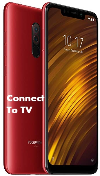 Poco F1 Connect with TV