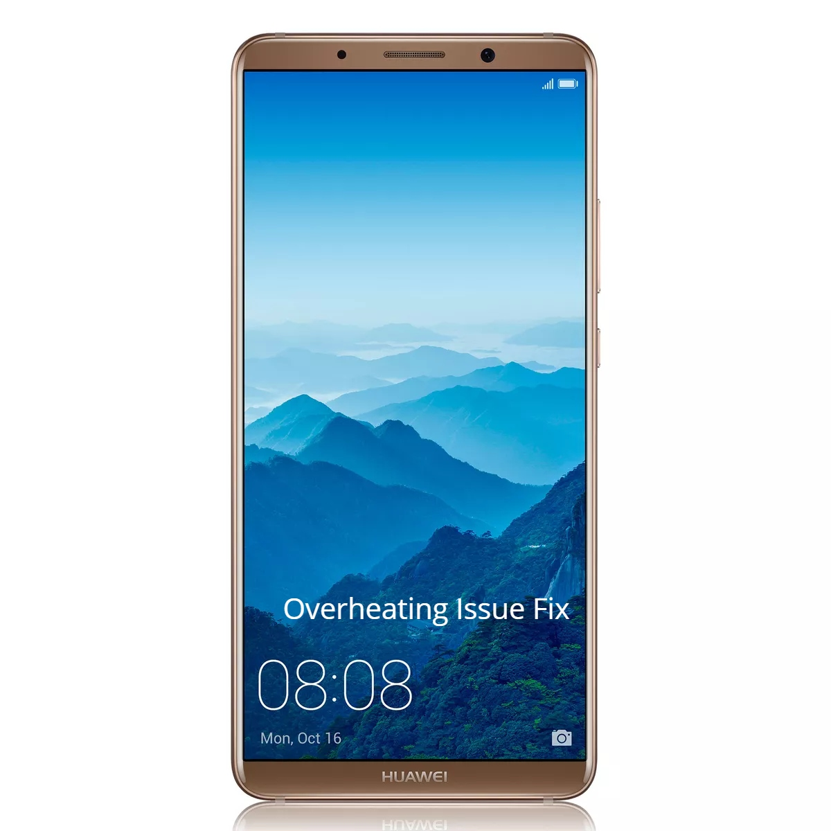 Huawei Mate 10 Pro Overheating issue fix quickly - infofuge