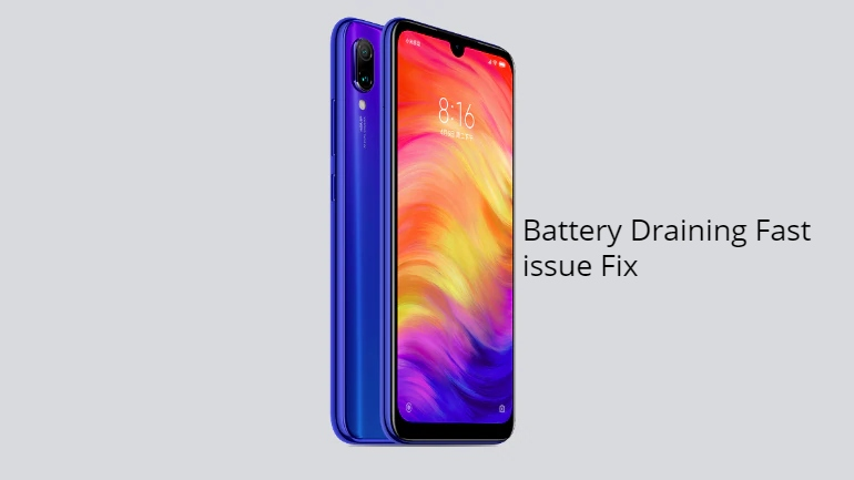 Redmi Note 7 Battery Draining fast issue fix