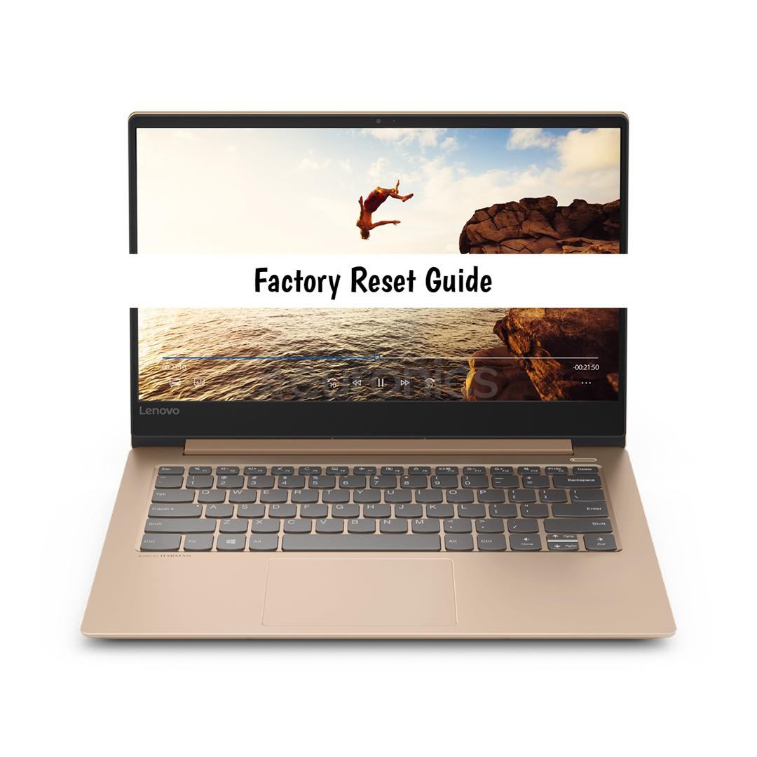 How to factory reset Lenovo Ideapad 530S - infofuge