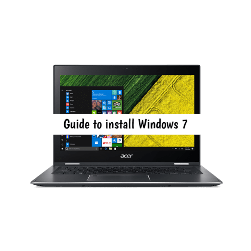 How to install WIndows 7 on Acer Spin 5