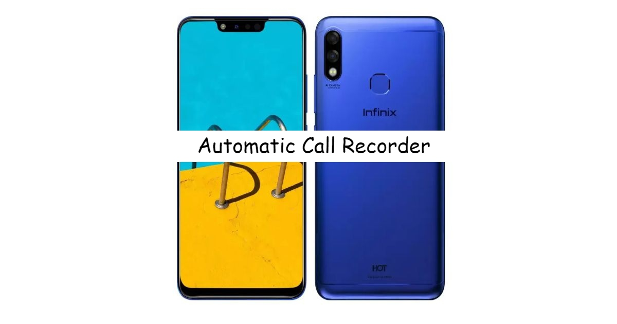 Infinix Hot 7 Call recorder