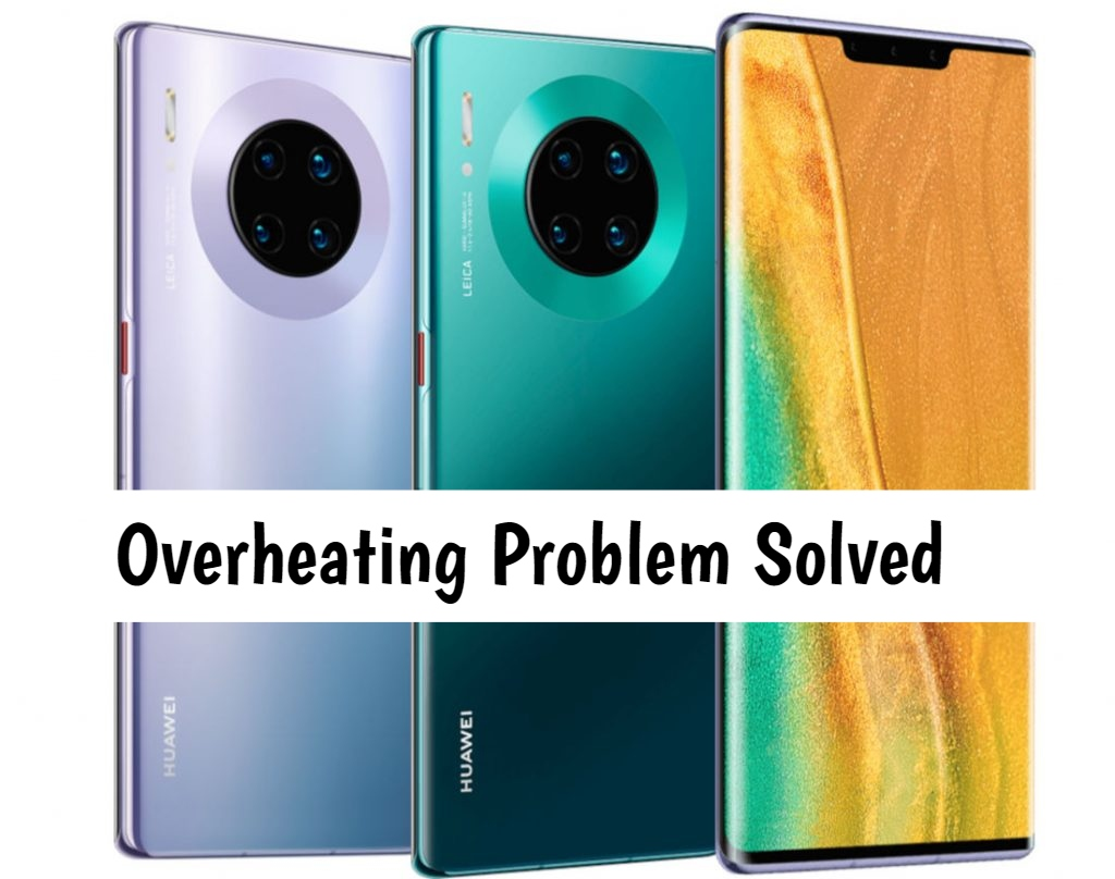 Huawei Mate 30 Pro 5G heating issue