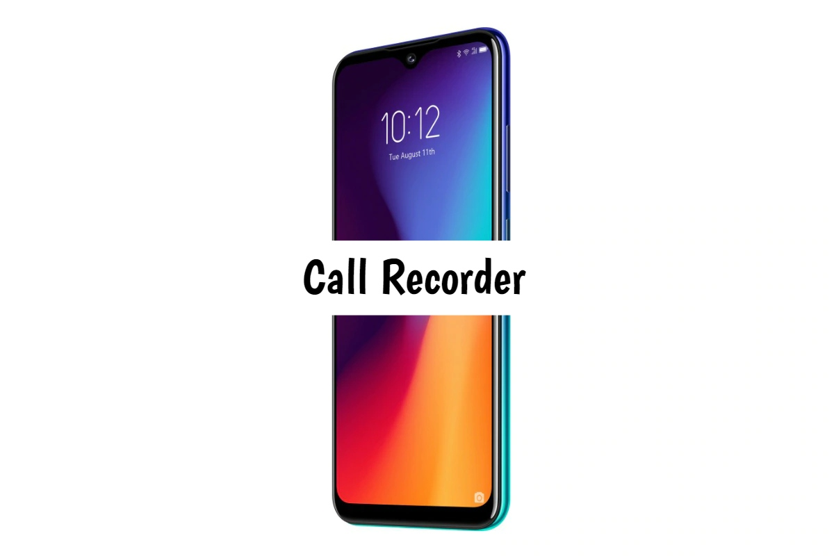 Lenovo K10 Plus Call Recorder