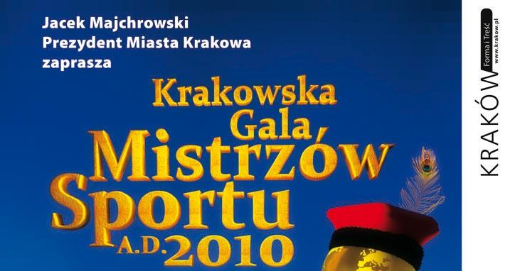 KRAKOWSKA GALA MISTRZÓW SPORTU A.D.2010