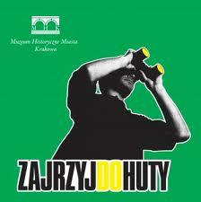 Zajrzyj do Huty w weekend