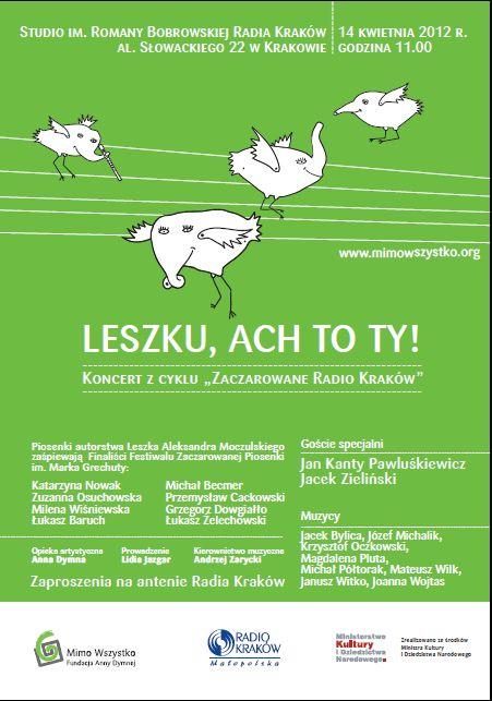 Twórczość Leszka Aleksandra Moczulskiego  w Zaczarowanym Radiu Kraków