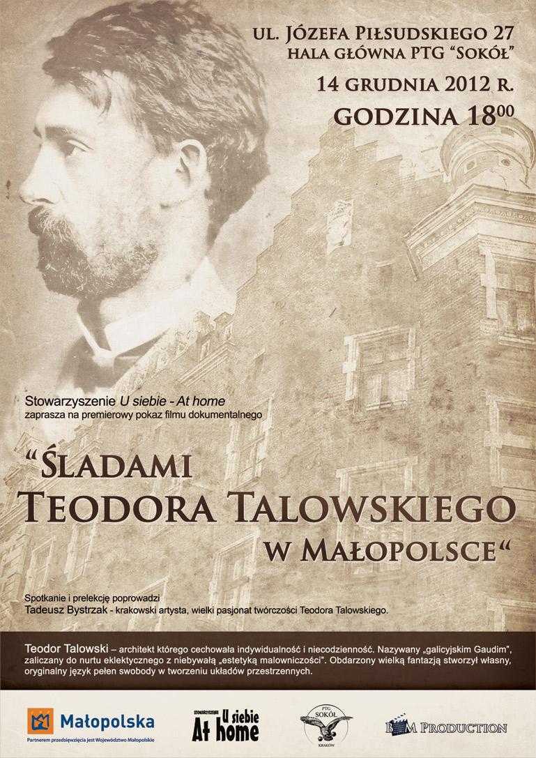 ZAPROSZENIE: ?Śladami Teodora Talowskiego w Małopolsce?