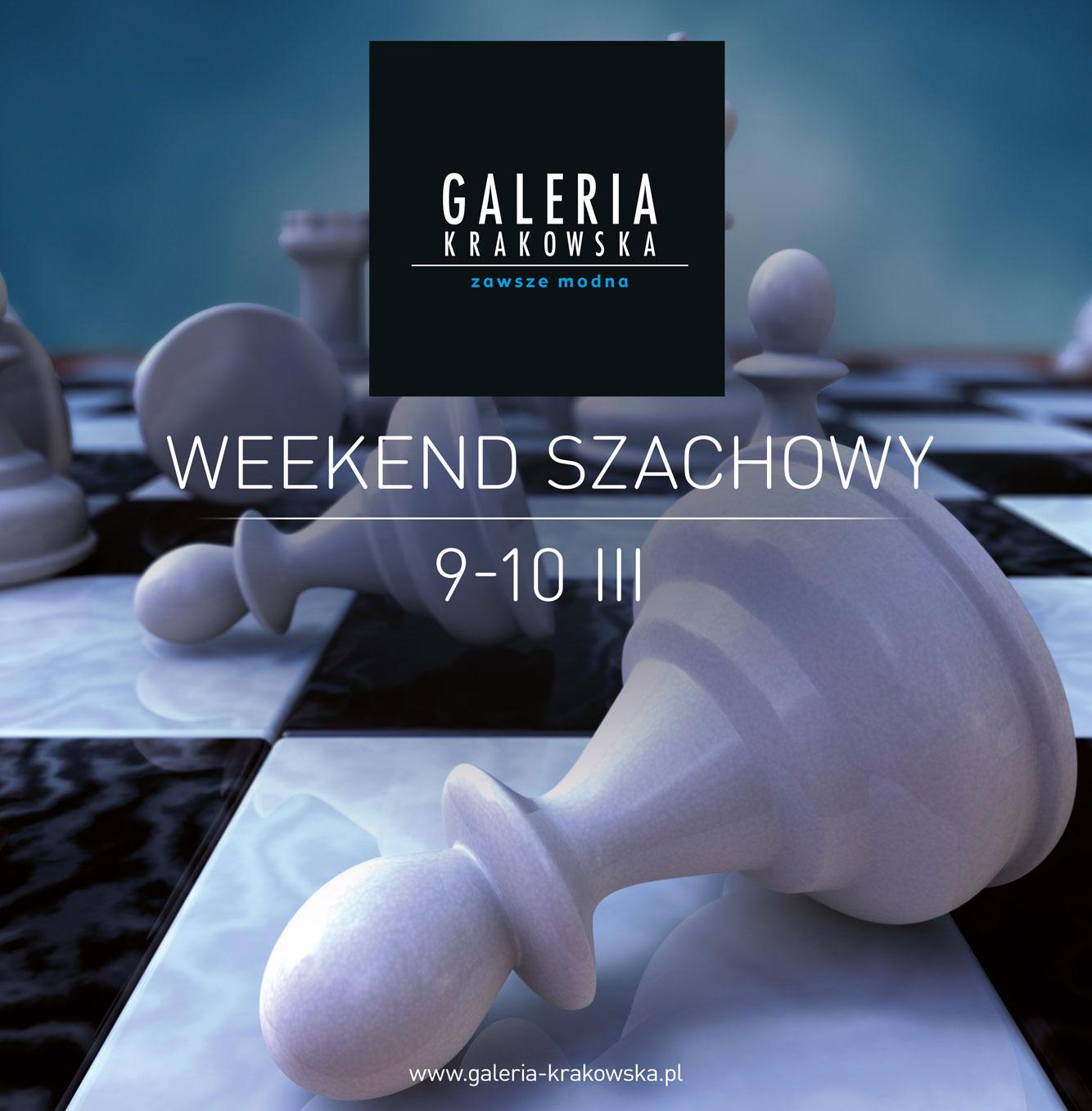 Weekend Szachowy w Galerii Krakowskiej