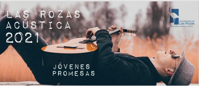 Las Rozas Acústica 2021 busca jóvenes talentos de la música del municipio -  Noticias en Las Rozas