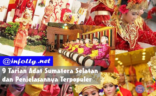 9 Tarian Adat Sumatera Selatan dan Penjelasannya Terpopuler